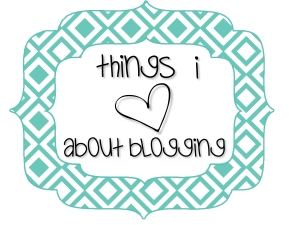 things i heart blogging